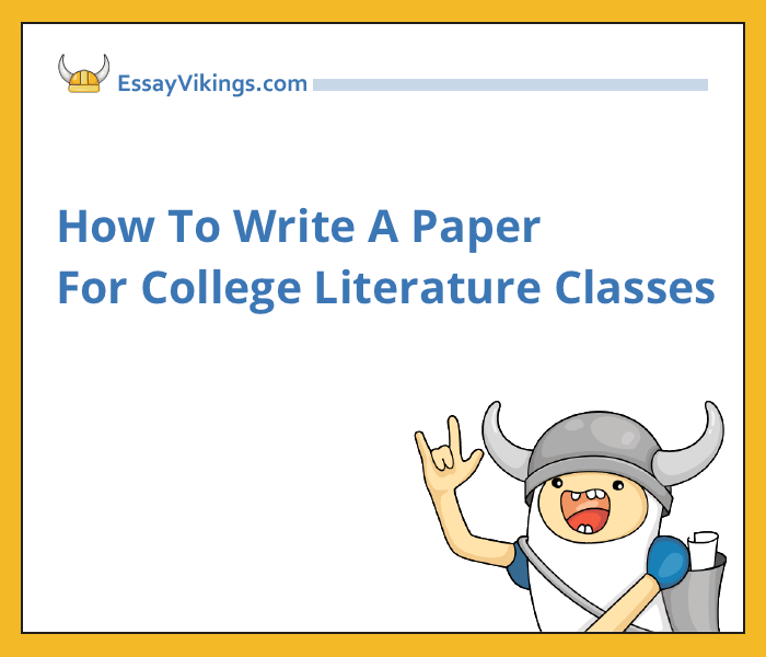 How To Write A Paper For College Literature Classes
