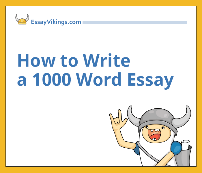 How to write an admission essay 1000 words