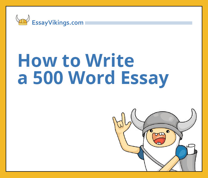 Do You Know How to Write a 500 Word Essays Fast