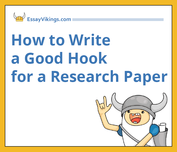 How to Write a Good Hook for Research Papers