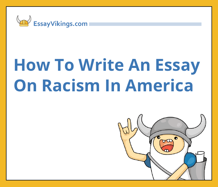 Essay About Business  Writing Essay About Racism Examples Of Thesis Statements For Essays also Essays For High School Students Tips On How To Write An Essay On Racism In America  Essayvikingscom Healthy Lifestyle Essay