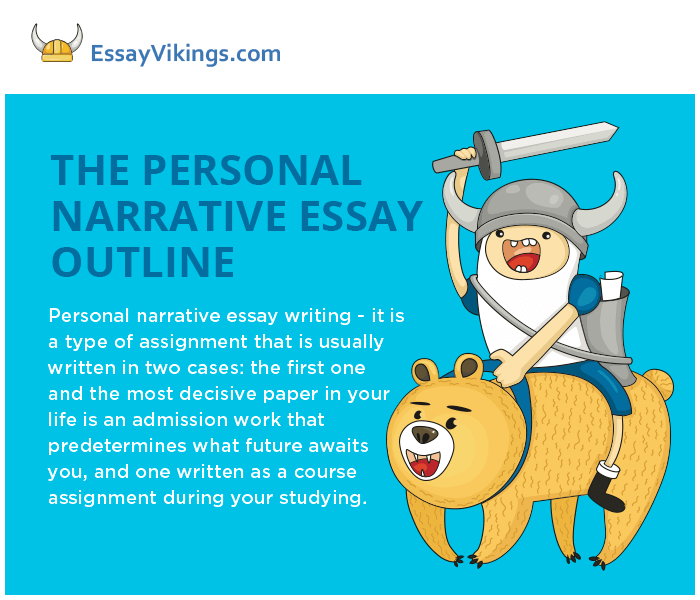 The Personal Narrative Essay Outline Writing - EssayVikings.com